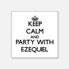 Keep Calm and Party with Ezequiel Sticker