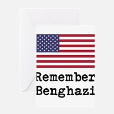 Remember Benghazi Greeting Cards