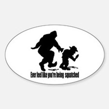 You're being squatched Decal
