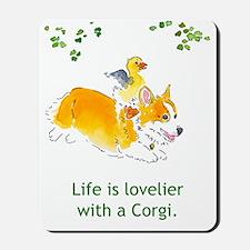 Lovelier with a Corgi Mousepad