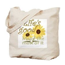 Lifes Good 02 Tote Bag