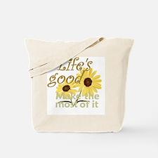 Lifes Good 02 Tote Bag