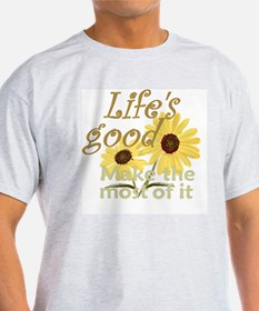 Lifes Good 02 T-Shirt
