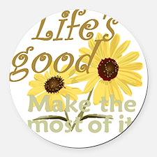 Lifes Good 02 Round Car Magnet