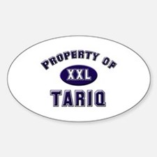 Property of tariq Oval Decal