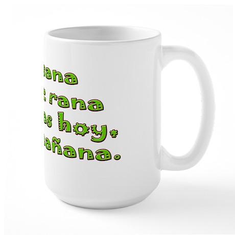 Sana, Sana, colita de rana Large Mug