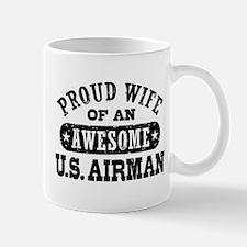 Proud Wife of an Awesome US Airman Mug