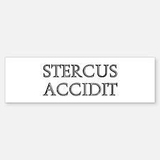 STERCUS ACCIDIT Bumper Bumper Bumper Sticker