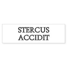 STERCUS ACCIDIT Bumper Bumper Sticker
