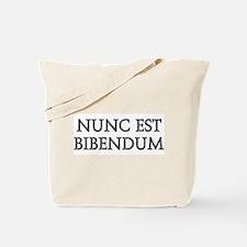 NUNC EST BIBENDUM Tote Bag
