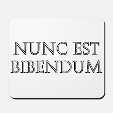 NUNC EST BIBENDUM Mousepad