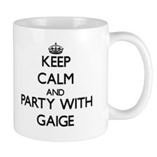 Keep Calm and Party with Gaige Mugs