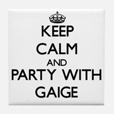 Keep Calm and Party with Gaige Tile Coaster