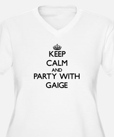 Keep Calm and Party with Gaige Plus Size T-Shirt