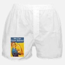 We Can Grow Babies! Boxer Shorts