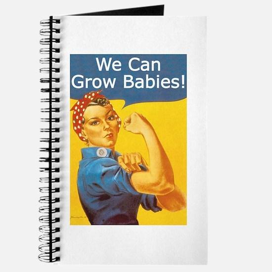 We Can Grow Babies! Journal