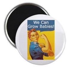 "We Can Grow Babies! 2.25"" Magnet (10 pack)"