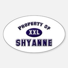 Property of shyanne Oval Decal