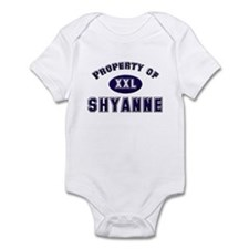 Property of shyanne Infant Bodysuit
