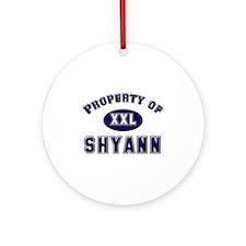 Property of shyann Ornament (Round)