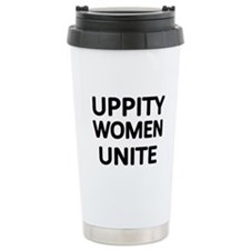 UPPITY WOMEN UNITE Travel Mug