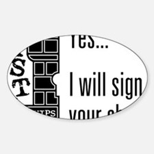 Quips_SignChest_light-crop Sticker (Oval)