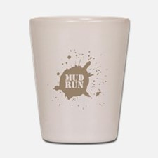 mud run brown Shot Glass