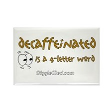 Decaf is a 4-Letter Word Rectangle Magnet