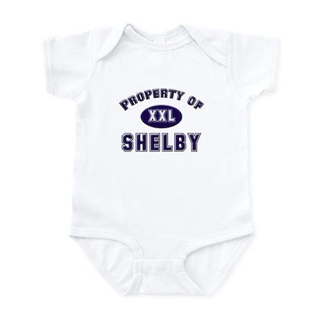 Property of shelby Infant Bodysuit