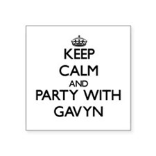 Keep Calm and Party with Gavyn Sticker