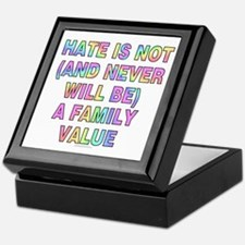 Hate is not, and never will... (keepsake box)