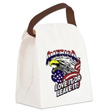 America - Love It or Leave It Canvas Lunch Bag