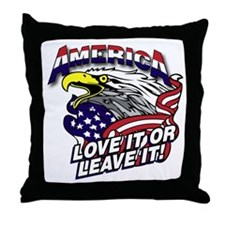 America - Love It or Leave It Throw Pillow