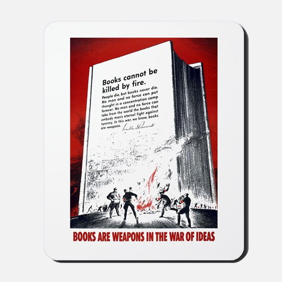 Books Are Weapons Mousepad