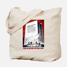 Books Are Weapons Tote Bag