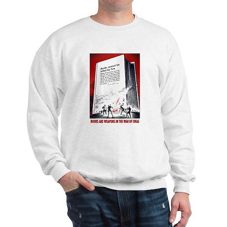 Books Are Weapons Sweatshirt
