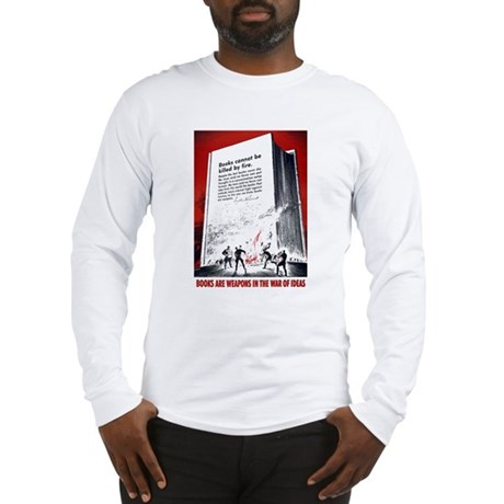 Books Are Weapons Long Sleeve T-Shirt