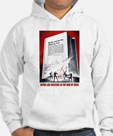 Books Are Weapons Hoodie Sweatshirt