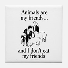 Animals are my friends Tile Coaster