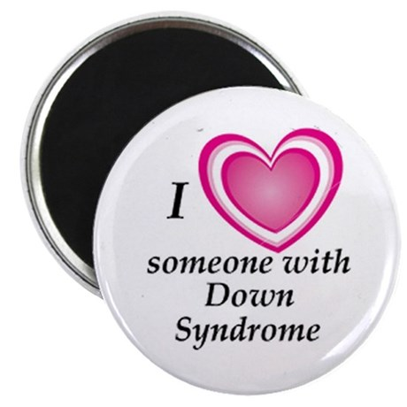 """""""I Love Someone with Down Syndrome"""" Magnet"""