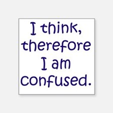"Confused Thinking Square Sticker 3"" x 3"""