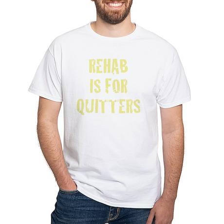 rehab2 White T-Shirt