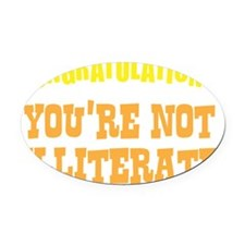 illiterate2 Oval Car Magnet