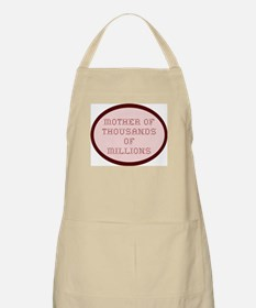 Mother of Thousands of Millio BBQ Apron
