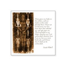 "Isaiah 50-6-7 Square Sticker 3"" x 3"""