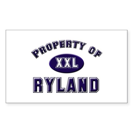 Property of ryland Rectangle Sticker