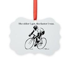 olderfasterbike2 Ornament