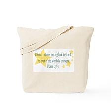 Psalm 127:3 Tote Bag