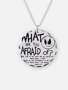 afraid2 Necklace