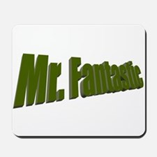Mr. Fantastic Mousepad